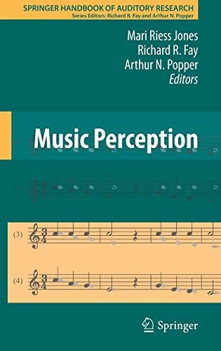 Music Perception (Springer Handbook of Auditory Research)