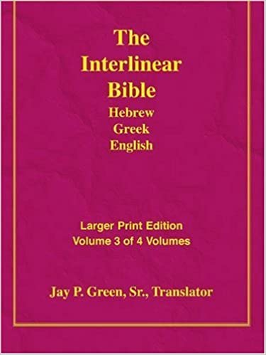 Book Larger Print Interlinear Hebrew Greek English Bible, Volume 3 of 4 Volumes by Jay P. Green Sr. (2007-04-02)