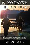 299 Days: The Visitors (Volume 5)