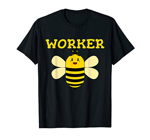 Worker Bee Funny Beekeeping Text Graphic T Shirt