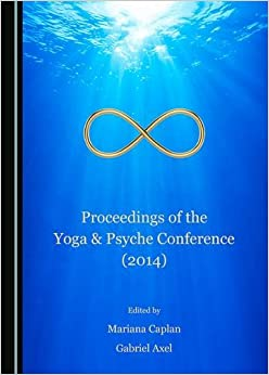 Proceedings of the Yoga and Psyche Conference (2014)