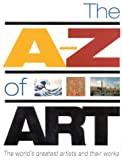 The A-Z of Art, Nicola Hodge and Libby Anson, 1858685567