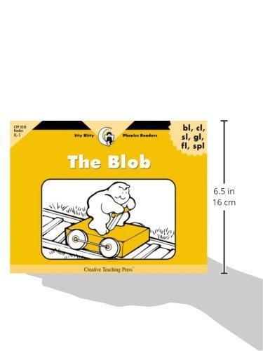 The Blob, Itty Bitty Phonics Reader (Itty-bitty Phonics Readers)