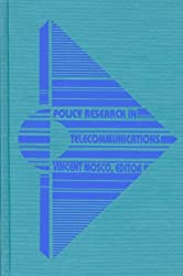 Policy Research in Telecommunications: Proceedings from the Eleventh Annual Telecommunications Policy Research Conference: Conference Proceedings: 11th (Communication & Information Science)