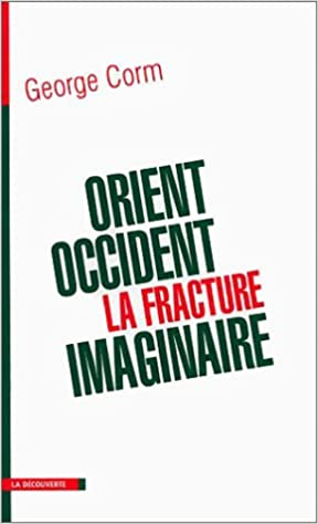 Read Orient-Occident : La Fracture imaginaire pdf ebook