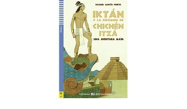 Iktan y la piramide de Chichen Itza + CD (Spanish) Paperback