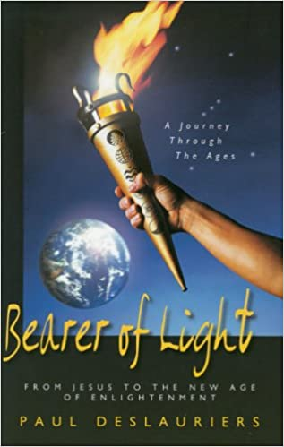 Bearer of Light: From Jesus to the New Age of Enlightenment