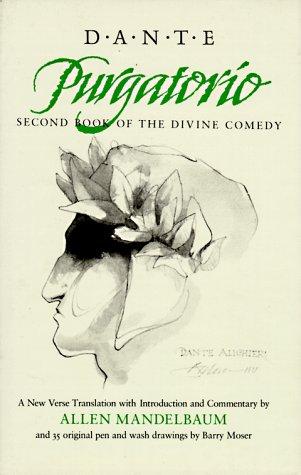 Purgatorio: Second Book of the Divine Comedy (California Dante)
