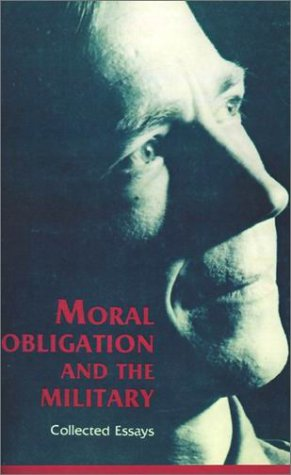 Download Moral Obligation and the Military: Collected Essays pdf