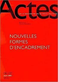 Actes de la recherche en sciences sociales, numéro 136-137 : Les nouvelles formes des classes populaires par Revue Actes