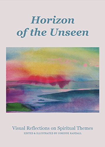 Horizon of the Unseen: Visual Reflections on Spiritual Themes por Corinne Randall