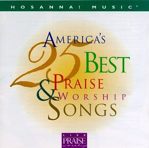 Hosanna! Music: America's 25 Best Praise & Worship Songs by Sony