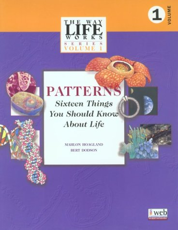 Patterns: Sixteen Things You Should Know About Life (WAY LIFE WORKS SERIES)