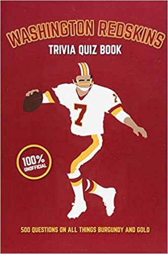 Buy Washington Redskins Trivia Quiz Book: 500 Questions on All