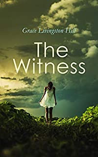 The Witness by Grace Livingston Hill ebook deal