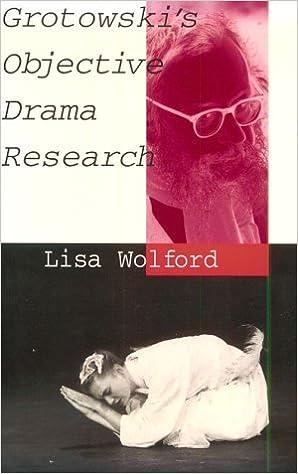 Grotowski's Objective Drama Research (Performance Studies Series)