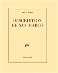 Description de San Marco par Michel Butor