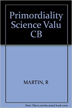 Primordiality, Science, and Value (SUNY Series in Philosophy)