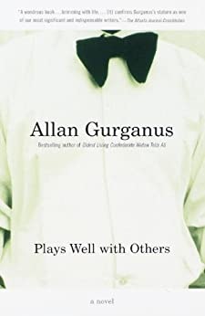 Plays Well with Others (Vintage Contemporaries) by [Gurganus, Allan]
