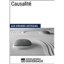 Causalité: (Les Grands Articles d'Universalis) (French Edition)