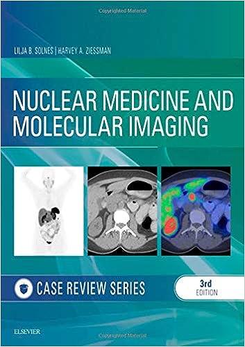 Nuclear Medicine and Molecular Imaging: Case Review Series E-Book, 3rd Edition - Original PDF