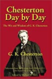 Chesterton Day by Day, G. K. Chesterton, 1587420155