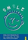 Smile - Englisch Übungsbuch, Bd.1 : Für 1. Klasse AHS / NMS