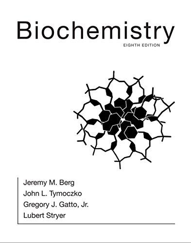 Biochemistry : Eight Edition : International Edition: Jeremy M.Berg