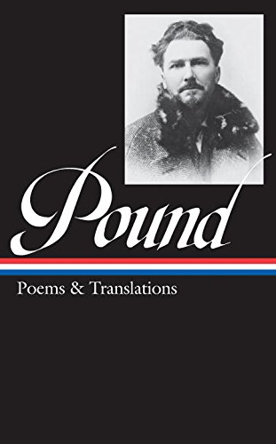 Ezra Pound: Poems and Translations (Library of America) by Brand: Library of America