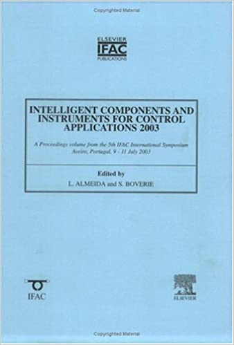Read Intelligent Components and Instruments for Control Applications (IFAC Proceedings Volumes) PDF, azw (Kindle)