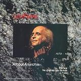 Amour anarchie Vol. VII (1970-1973)