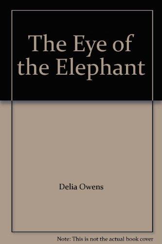 The Eye of the Elephant