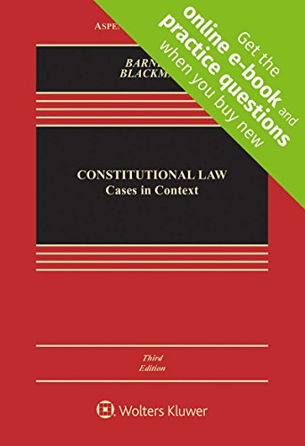 Constitutional Law: Cases in Context [Connected Casebook] (Aspen Casebook)