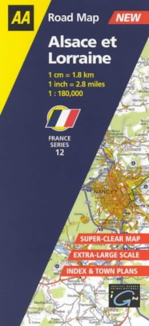 Alsace Et Lorraine (AA Road Map France) 1:180,000 (AA Road Map France Series) ebook