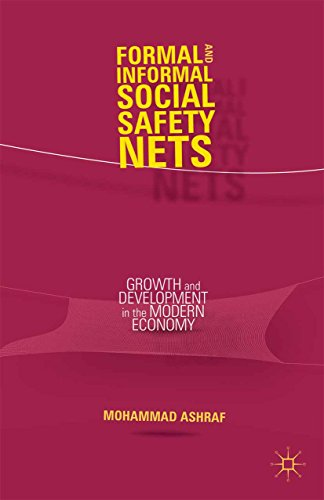 Download Formal and Informal Social Safety Nets: Growth and Development in the Modern Economy Pdf