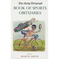 The Daily Telegraph Book of Sports Obituaries