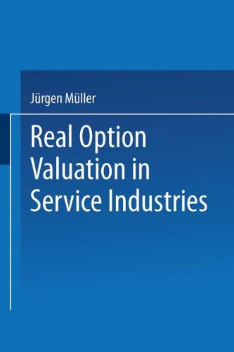 Real Option Valuation in Service Industries (Gabler Edition Wissenschaft) Taschenbuch – 30. Mai 2000 Jürgen Müller 3824471388 Polen BUSINESS & ECONOMICS