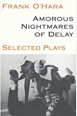Amorous Nightmares of Delay (PAJ Books) Paperback