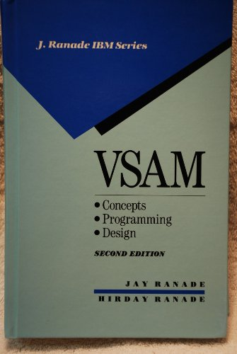 Vsam: Concepts, Programming, and Design