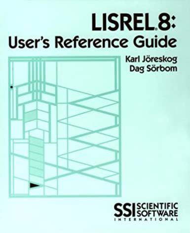 lisrel 8 user s reference guide karl g joreskog 9780894980404 rh amazon com