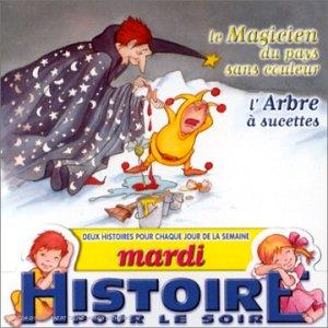 """Afficher """"Le magicien du pays sans couleur"""""""