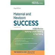 Maternal and Newborn Success A Q&A Review Applying Critical Thinking to Test Taking (Davis's Q&a Success)