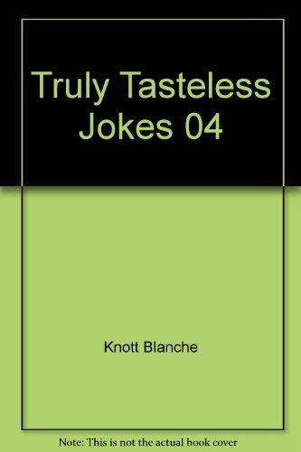 Truly Tasteless Jokes 04 (0312922086 2094839) photo