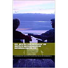 """Kein """"unter den Tisch fallen lassen"""" der ungelösten Ungerechtigkeiten der Rentenüberleitung von 1990 (German Edition)"""