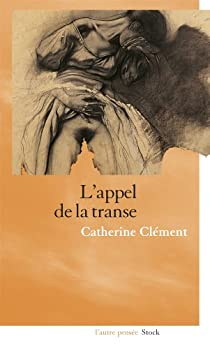 L'appel de la transe par Clément
