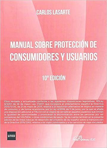 Manual Sobre Protección De Consumidores Y Usuarios por Carlos Lasarte Álvarez epub