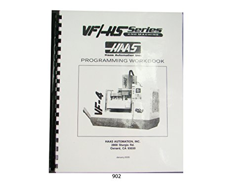 Haas VF & HS Series Milling Machine Programmers Manual for sale  Delivered anywhere in USA
