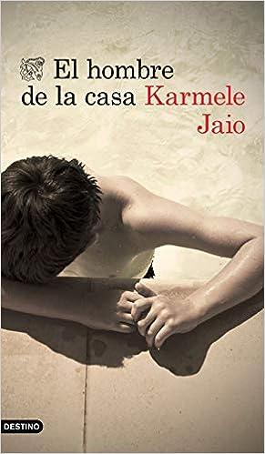 El hombre de la casa de Karmele Jaio
