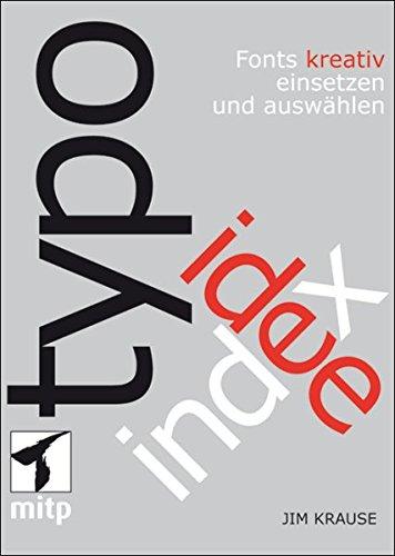 Index Typo-Idee: Fonts kreativ einsetzen und auswählen