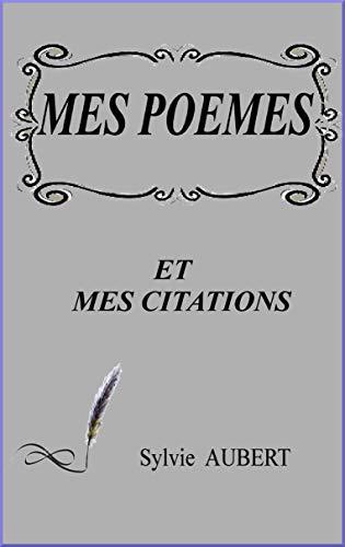 Amazon Com Mes Poemes Et Mes Citations French Edition Ebook